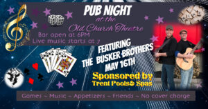 POSTPONED - Pub Night with The Busker Brothers @ Old Church Theatre