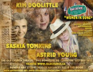 Women in Song ~ Astrid Young, Kim Doolittle and Saskia Tomkins @ Old Church Theatre | Quinte West | Ontario | Canada