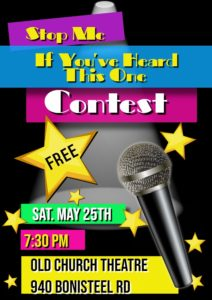 """Stop Me if You've Heard This One"" Contest @ Old Church Theatre"