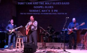 Tony Vani and the Holy Blues Band @ Old Church Theatre | Quinte West | Ontario | Canada